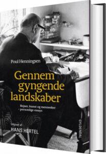 Poul Henningsen Gennem Gyngende Landskaber Bog